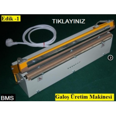 Masaüstü EDİK-1 Galoş Üretim Makinesi